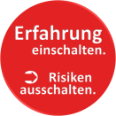 """Roter Kreis mit weißem Schriftzug """"Erfahrung einschalten"""", einem Pfeil der zum Schriftzug """"Risiken ausschalten"""" zeigt. Brandschutzkonzepte brauchen Erfahrung"""